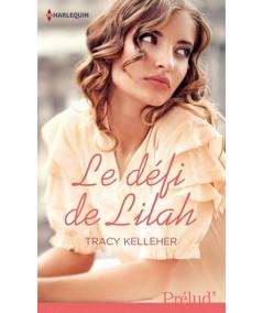 Le défi de Lilah (Tracy Lelleher) - Harlequin Prélud N° 352