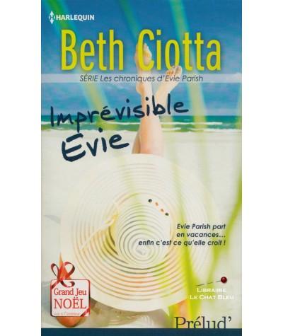 Les chroniques d'Evie Parish T1 : Imprévisible Evie (Beth Ciotta) - Harlequin Prélud N° 336