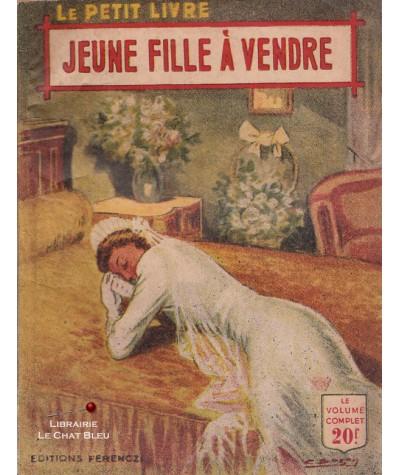 Jeune fille à vendre (Germaine Prache) - Le Petit Livre Ferenczi N° 1700