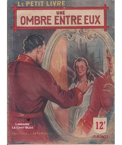 Une ombre entre eux (Rochelle Creed) - Le Petit Livre Ferenczi N° 1520