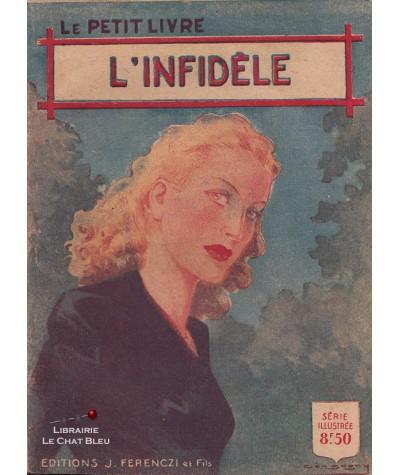 L'infidèle (Henriette Caillault) - Le Petit Livre Ferenczi N° 1483