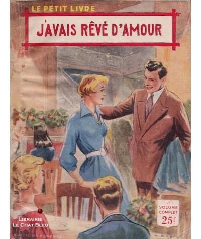J'avais rêvé d'amour (Jacques Sanluys) - Le Petit Livre Ferenczi N° 1926