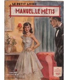 Manuel, le métis (Anna Michel) - Le Petit Livre Ferenczi N° 1830