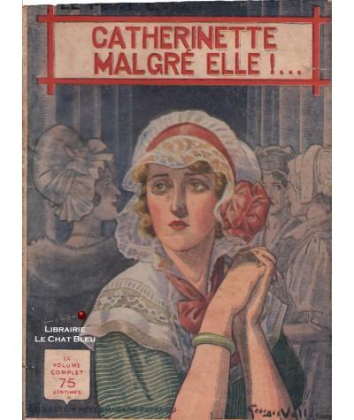 Catherinette malgré elle !... (Max-André Dazergues) - Le Petit Livre Ferenczi N° 1306