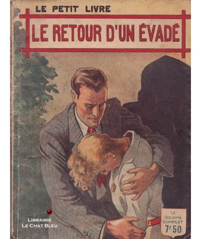 Le retour d'un évadé (Henriette Caton) - Le Petit Livre Ferenczi N° 1447