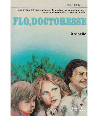 Flo, doctoresse (Arabelle) - Collection Belle Hélène