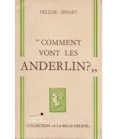 Comment vont les Anderlin ? (Hélène Simart) - Collection A la Belle Hélène