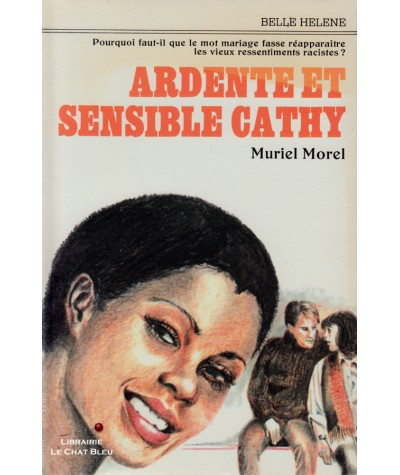 Ardente et sensible Cathy (Muriel Morel) - Collection Belle Hélène
