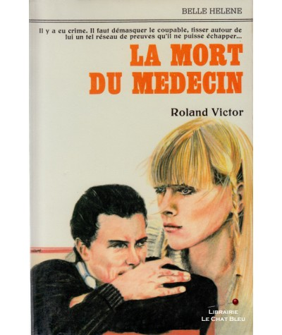 La mort du médecin (Roland Victor) - Collection Belle Hélène