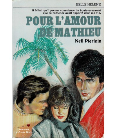 Pour l'amour de Mathieu (Nell Pierlain) - Collection Belle Hélène