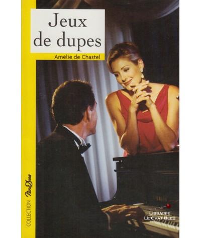 Jeux de dupes (Amélie de Chastel) - Nous Deux N° 196
