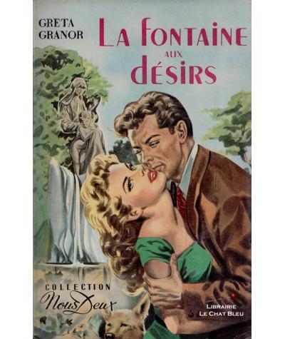 La fontaine aux désirs (Greta Granor) - Nous Deux N° 20