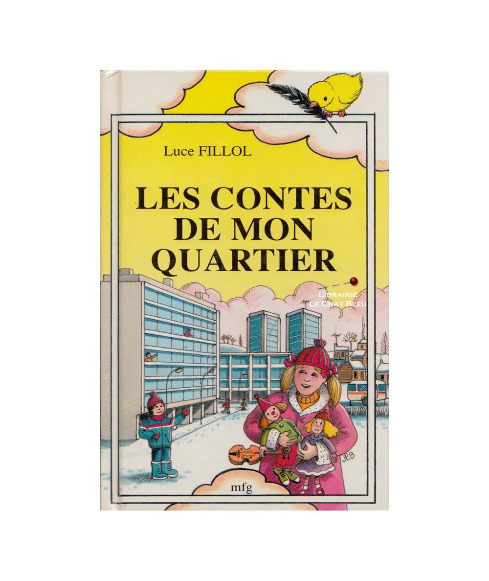 Les contes de mon quartier (Luce Fillol) - Collection Poussin N° 5
