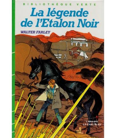La légende de l'Etalon Noir (Walter Farley) - Bibliothèque Verte