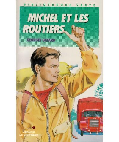 Michel et les routiers (Georges Bayard) - Bibliothèque Verte N° 211