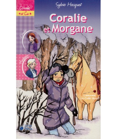 Coralie et Cie T8 : Coralie et Morgane (Sylvie Hecquet) - Cerise Bleue
