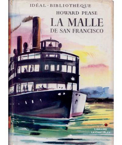 La malle de San Francisco et autres aventures de Ted Moran (Howard Pease) - Idéal-Bibliothèque