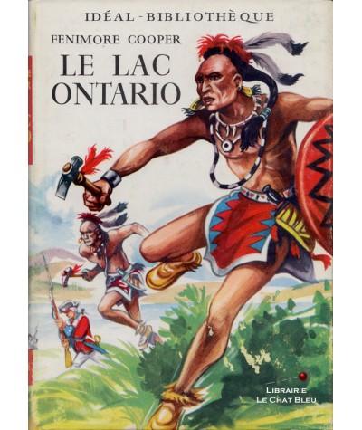 La saga Bas-de-cuir : Le lac Ontario (James Fenimore Cooper) - Idéal-Bibliothèque