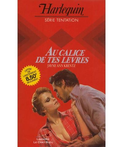 Au calice de tes lèvres (Jayne Ann Krentz) - Harlequin Tentation N° 2