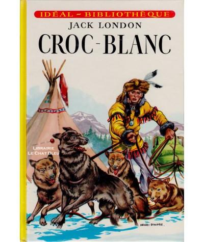Croc-Blanc (Jack London) - Illustré par Henri Dimpre - Idéal-Bibliothèque
