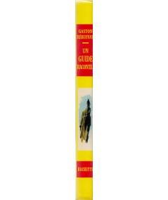 Un guide raconte… (Gaston Rébuffat) - Idéal-Bibliothèque