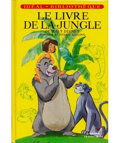 Le livre de la jungle (Walt Disney) d'après Rudyard Kipling - Idéal-Bibliothèque