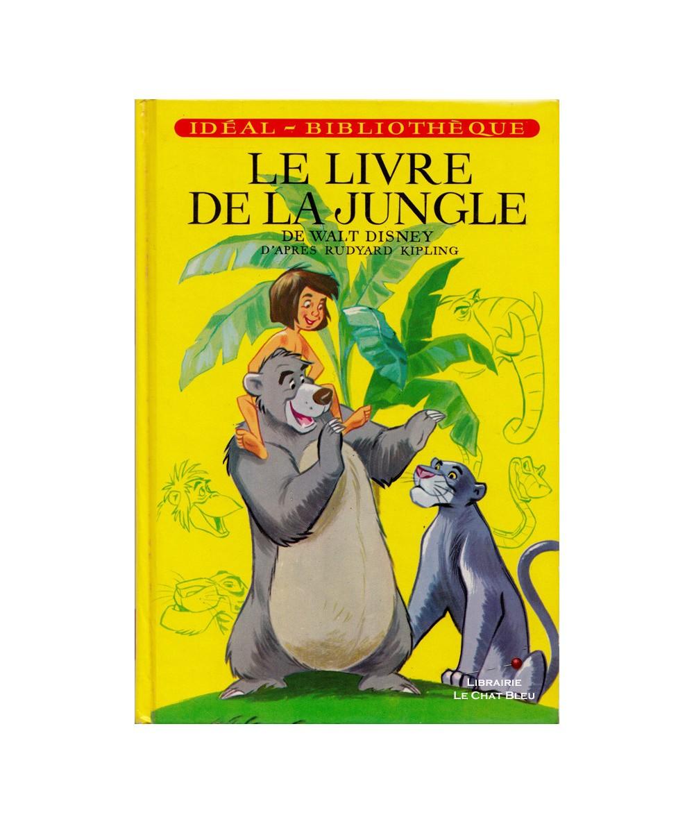Le Livre De La Jungle Walt Disney D Apres Rudyard Kipling