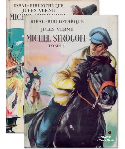 Michel Strogoff (Jules Verne) : Tomes 1 & 2 - Idéal-Bibliothèque