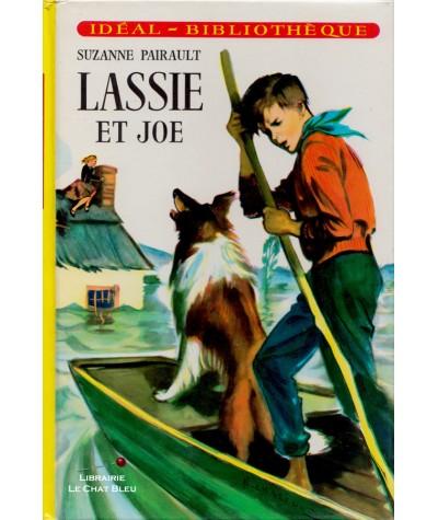 Lassie et Joe (Suzanne Pairault) - Idéal-Bibliothèque