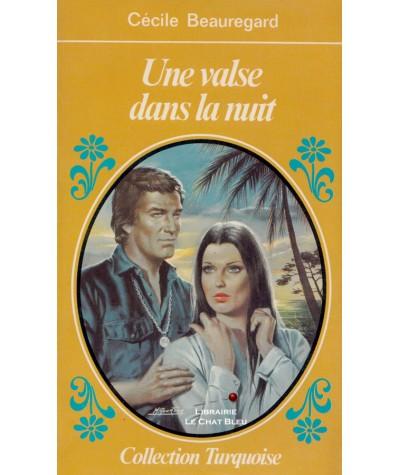 Une valse dans la nuit (Cécile Beauregard) - Turquoise N° 28