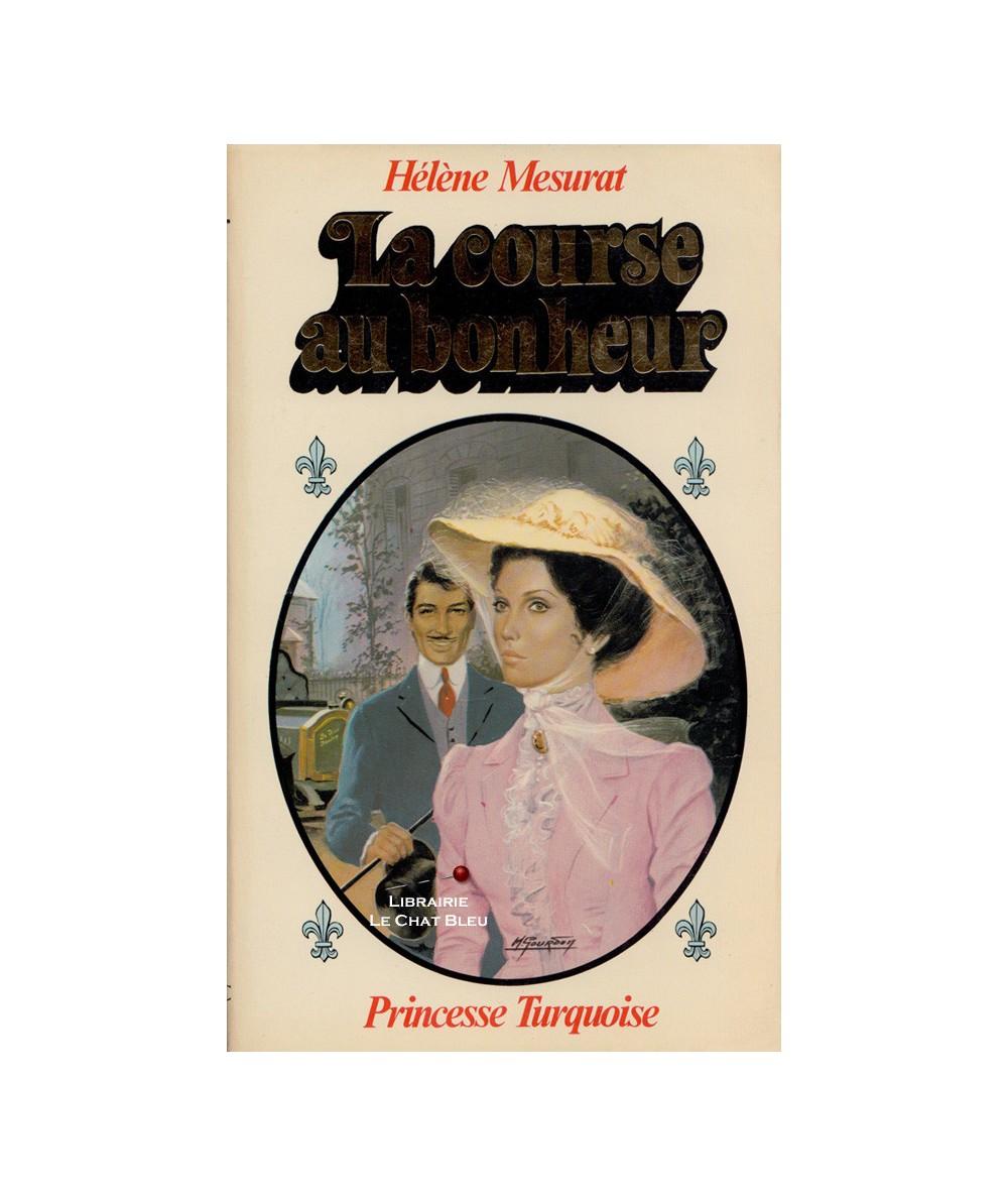 La course au bonheur (Hélène Mesurat) - Collection Turquoise N° 69