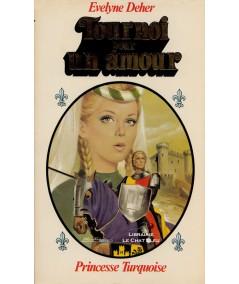 Tournoi pour un amour (Evelyne Deher) - Collection Turquoise N° 51