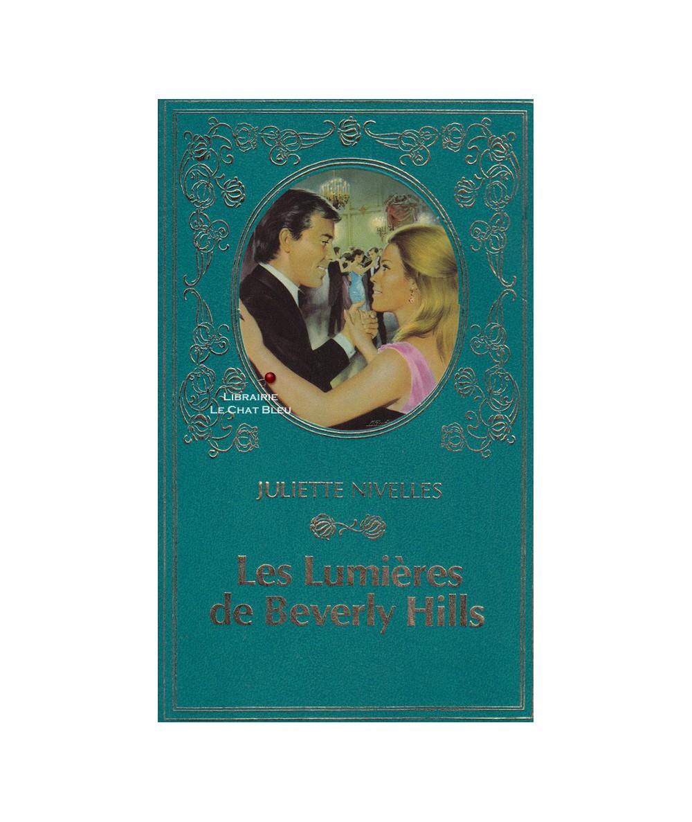 Les lumières de Beverly Hills (Juliette Nivelles) - Collection Turquoise