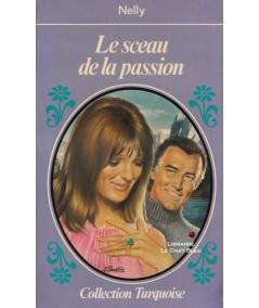 Le sceau de la passion (Nelly) - Collection Turquoise N° 44