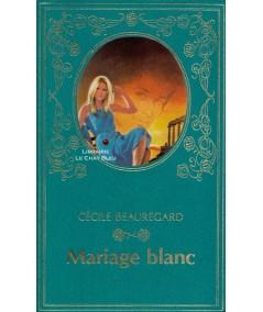 Mariage blanc (Cécile Beauregard) - Collection Turquoise