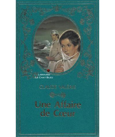 Une affaire de coeur (Claude Valérie) - Collection Turquoise