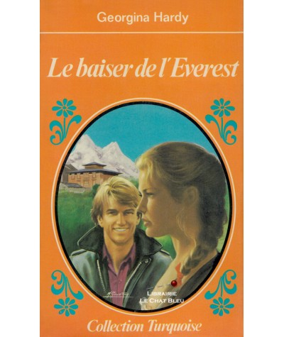 Le baiser de l'Everest (Georgina Hardy) - Collection Turquoise N° 87