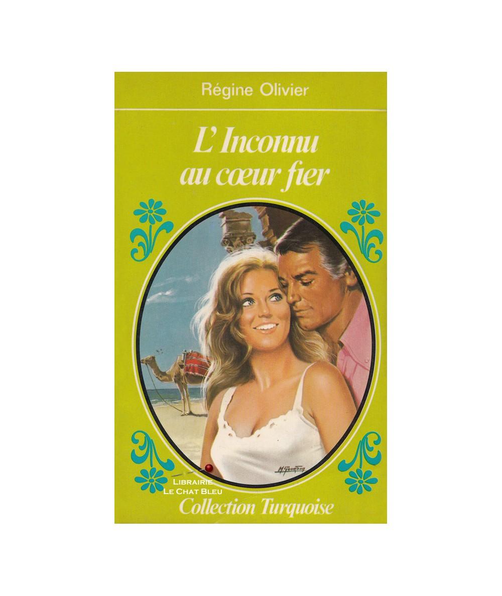 L'inconnu au coeur fier (Régine Olivier) - Collection Turquoise N° 10