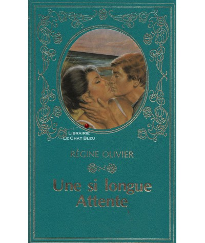 Une si longue attente (Régine Olivier) - Collection Turquoise