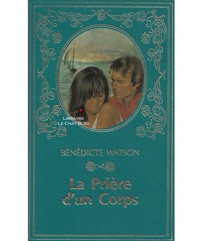 La prière d'un corps (Bénédicte Watson) - Collection Turquoise