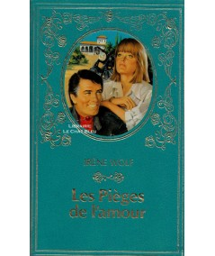 Les pièges de l'amour (Irène Wolf) - Collection Turquoise