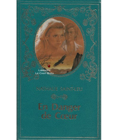 En danger de Coeur (Nathalie Saint-Leu) - Collection Turquoise