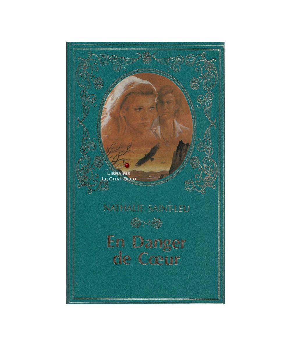 En danger de Coeur (Nathalie Saint-Leu) - Collection Turquoise