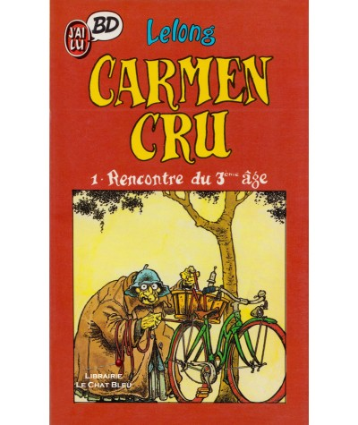Carmen Cru T1 : Rencontre du 3ème âge (Lelong) - J'ai lu BD N° 14