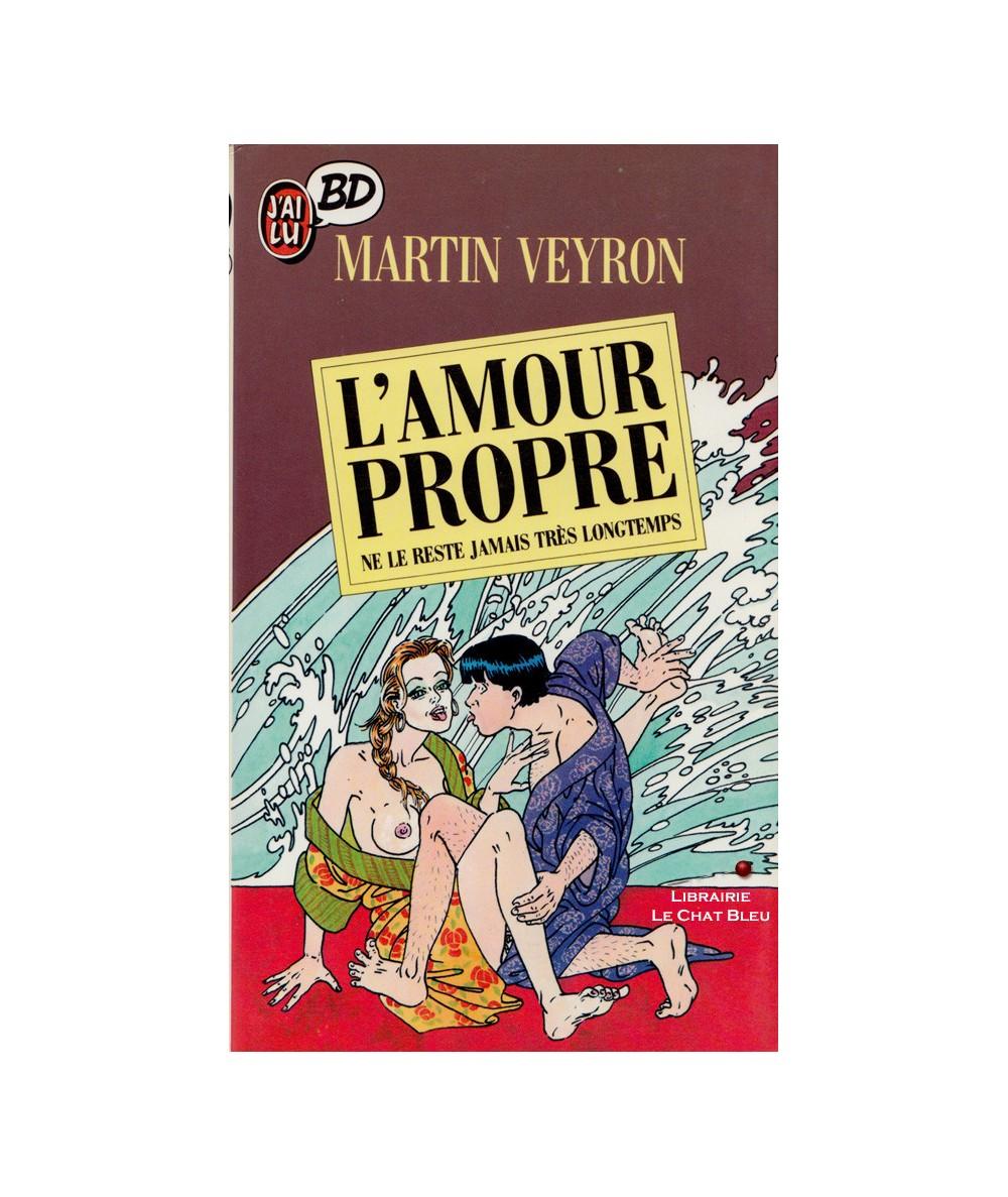 L'amour propre ne le reste jamais très longtemps (Martin Veyron) - J'ai lu BD N° 7