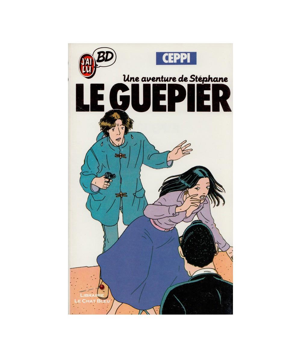 Une aventure de Stéphane : Le guêpier (Ceppi) - J'ai lu BD N° 116