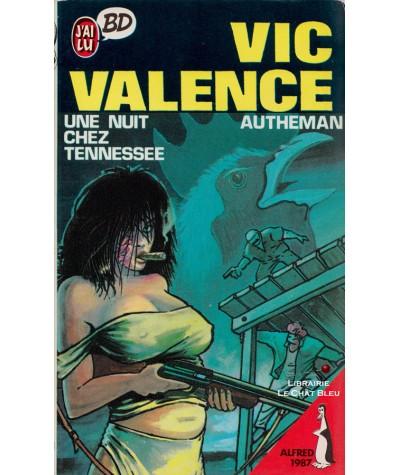 Vic Valence : Une nuit chez Tennessee (Autheman) - J'ai lu BD N° 41