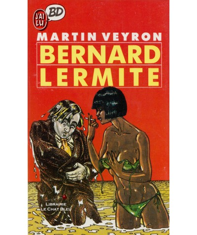 Bernard Lermite (Martin Veyron) - J'ai lu BD N° 50