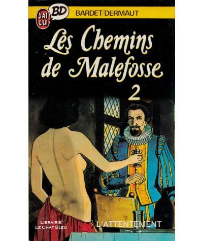 Les chemins de Malefosse T2 : L'attentement (Bardet, Dermaut) - J'ai lu BD N° 71