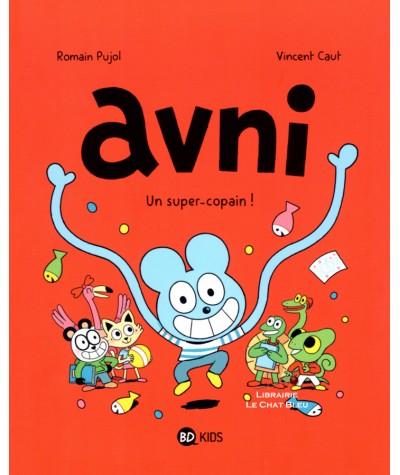 Avni T2 : Un super-copain ! (Romain Pujol, Vincent Caut) - BD Kids - Milan
